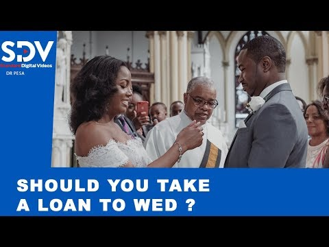Is it smart to get a loan for your wedding? | DR PESA