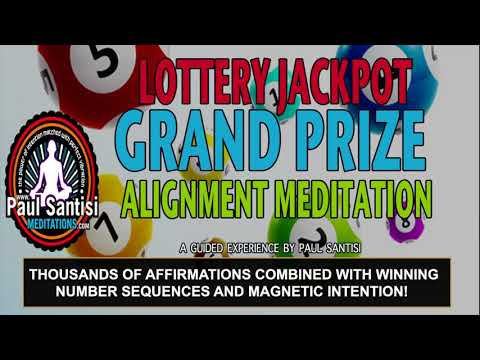 LOTTERY JACKPOT GRAND PRIZE ALIGNMENT MEDITATION 3D SOUND PAUL SANTISI