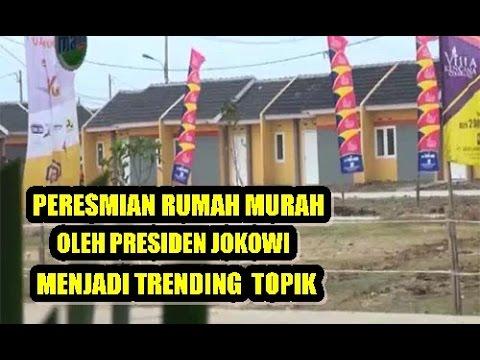 PERESMIAN RUMAH MURAH JADI TRENDING TOPIK