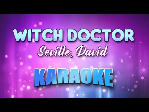 Seville, David - Witch Doctor (Karaoke version with Lyrics)
