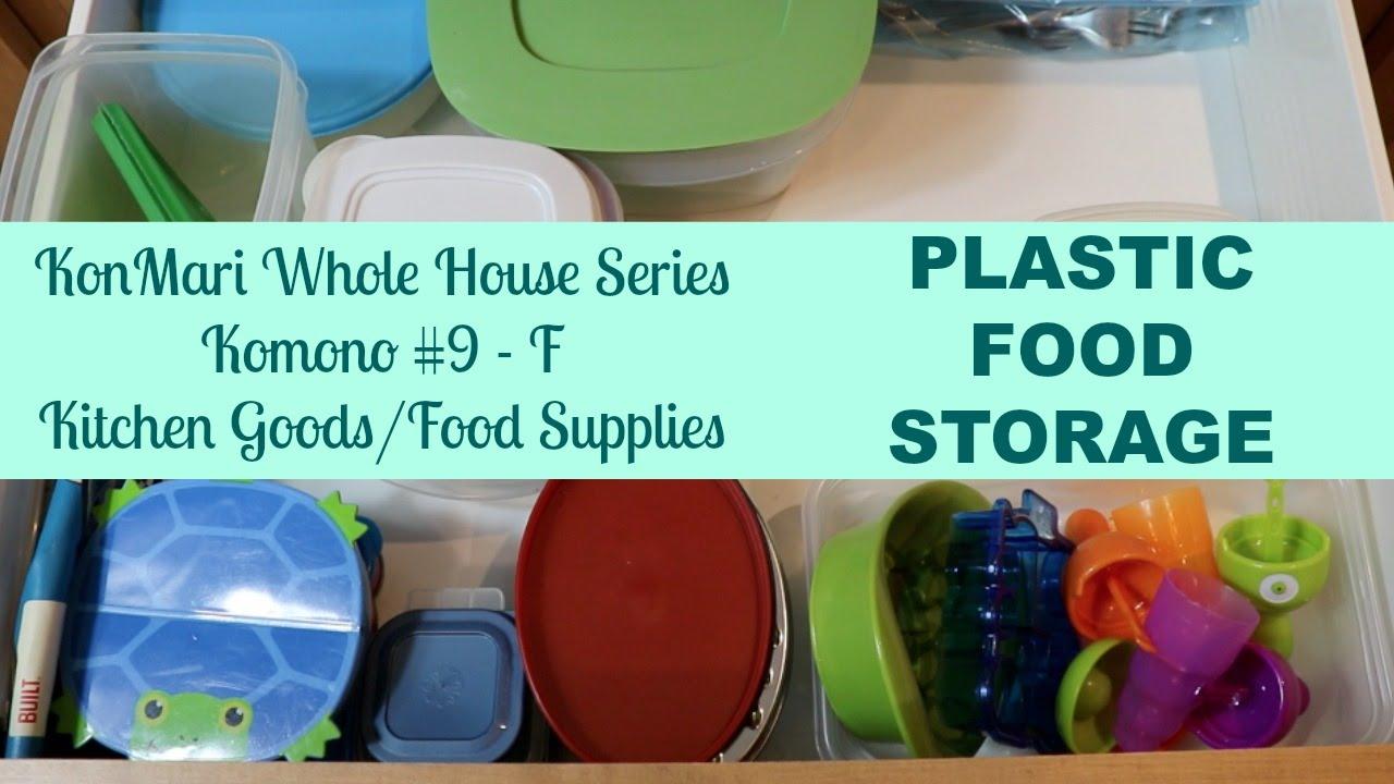 KonMari Series #14-F: Kitchen - PLASTIC FOOD STORAGE - YouTube