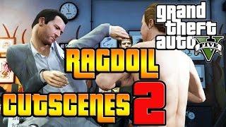 RAGDOLL CUTSCENE MONTAGE #2! (GTA V PC MOD)