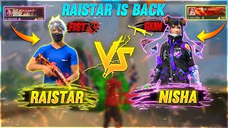 RaiStar Back | Nisha🔫  Vs Raistar👊  Challenge | Garena Free Fire