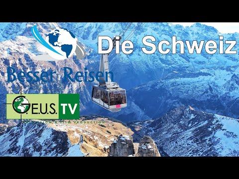 Besser Reisen - Die Schweiz