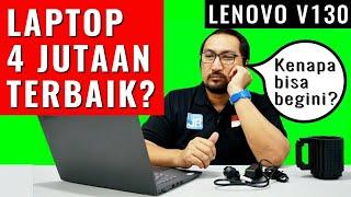 4 Jutaan, Laptop Murah (Kencang) Terbaik 2019: Review Lenovo V130 - Indonesia