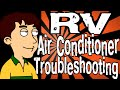 RV Air Conditioner Troubleshooting