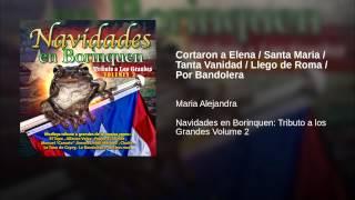 Cortaron a Elena / Santa Maria / Tanta Vanidad / Llego de Roma / Por Bandolera