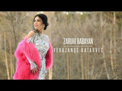 Zaruhi Babayan - Yerazanqs Katarvec...