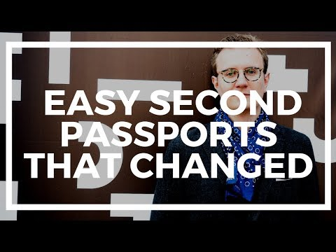 Two Easy Second Citizenships that Became Difficult