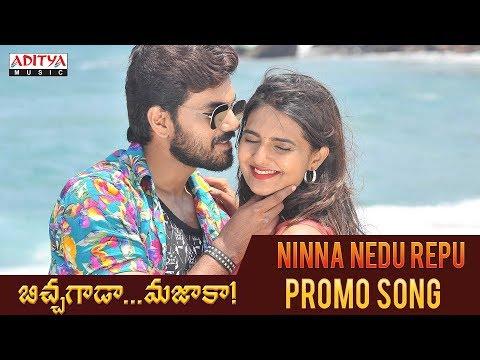 Ninna Nedu Repu Promo Song   Bichagada Majaka Songs   Arjun Reddy, Neha Deshpandey