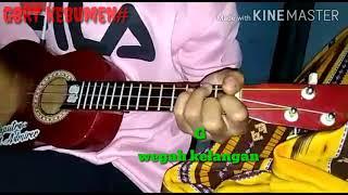 Wegah Kelangan(cover ukulele senar 3)cord +lirik