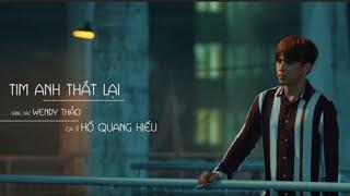 TIM ANH THẮT LẠI | HỒ QUANG HIẾU | OFFICIAL MV