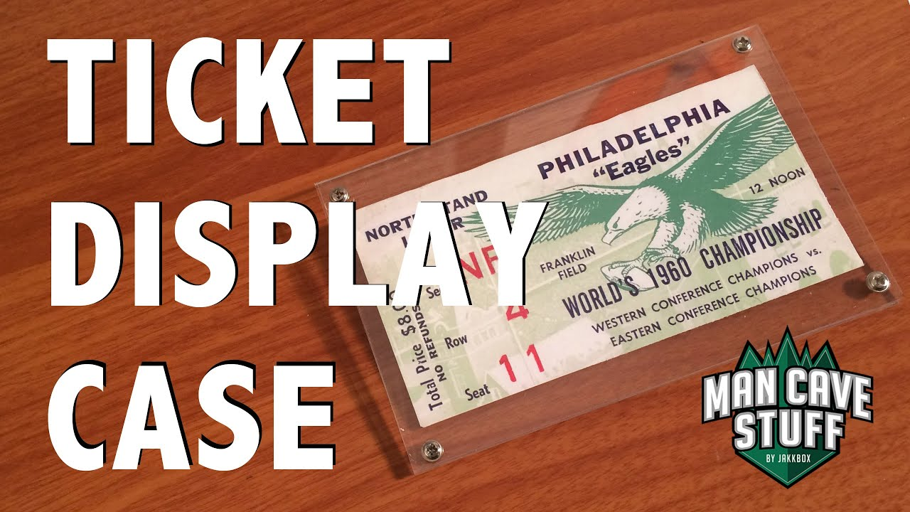 Classic Man Cave Tickets : Diy football ticket display eagles man cave acrylic case