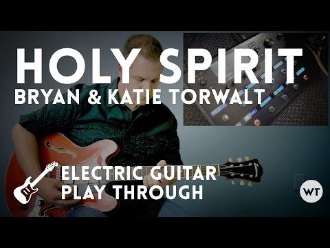 Holy Spirit Chords By Bryan And Katie Torwalt Worship Chords