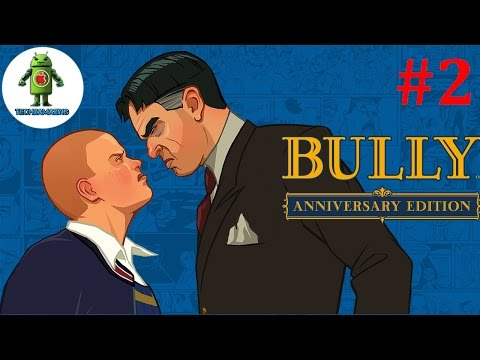 BULLY ANNIVERSARY EDITION Android / iOS...