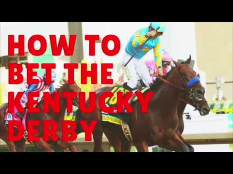 How to Bet the 2018 Kentucky Derby