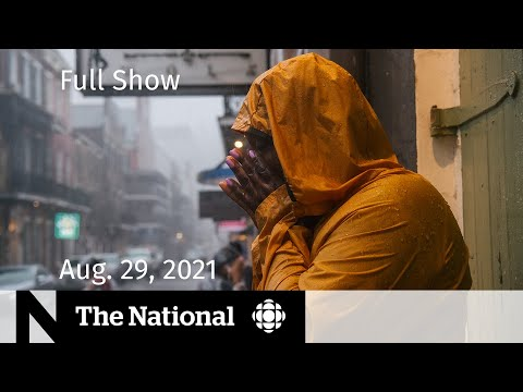 CBC News: The National | Hurricane Ida, Afghans flee to Pakistan, Campaign security