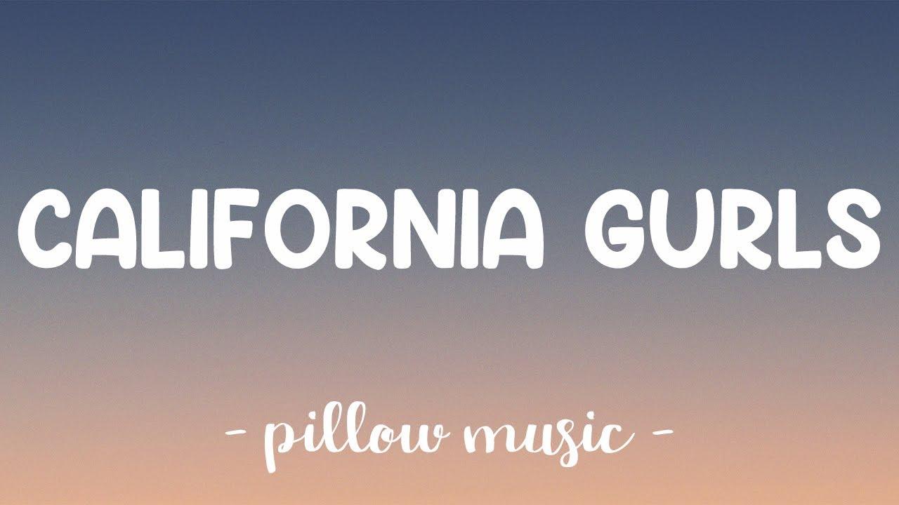 Download California Gurls - Katy Perry (Feat. Snoop Dogg) (Lyrics) 🎵