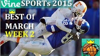 Best Sports Vines 2015 - March Week 2 | Best Sports Vines Compilation 2015