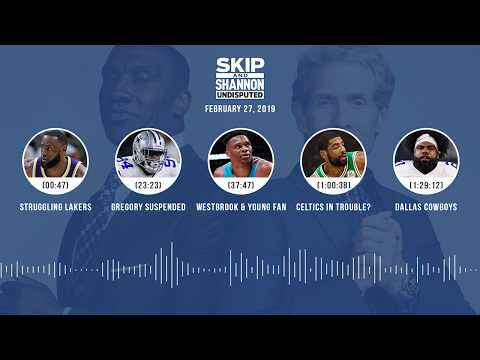 UNDISPUTED Audio Podcast (02.27.19) with Skip Bayless, Shannon Sharpe & Jenny Taft | UNDISPUTED