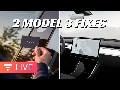 Tesla Fixing 2 of Model 3s Biggest Complaints [live]