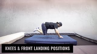 Knees & Front Landing Positions