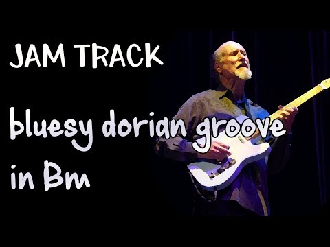 Bluesy Dorian Groove Guitar Backing Track Jam In Bm
