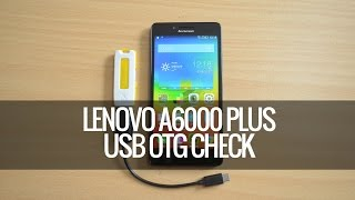 USB OTG Support on Lenovo A6000 Plus | Techniqued