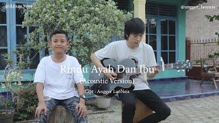 RINDU AYAH DAN IBU - Acoustic Version
