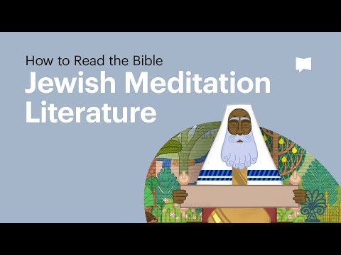 The Bible as Jewish Meditation Literature