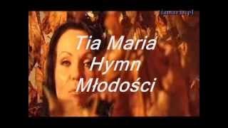05. Tia Maria - Hymn Młodości ( The Best of Disco Polo )