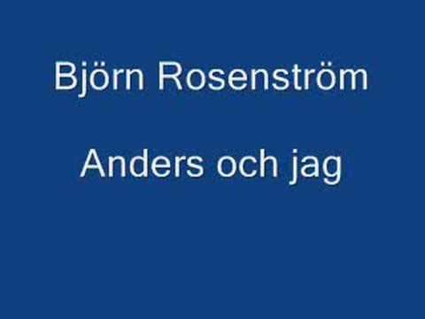 Björn Rosenström Anders och jag