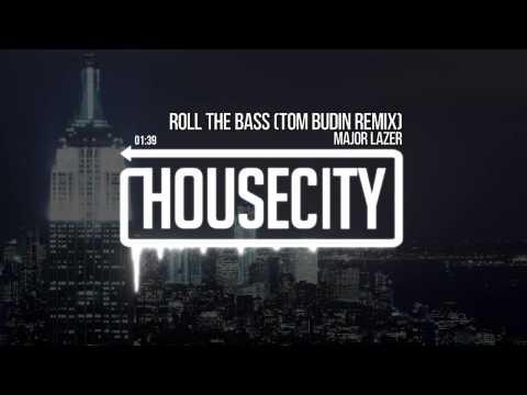 Major Lazer -  Roll The Bass (Tom Budin Remix)