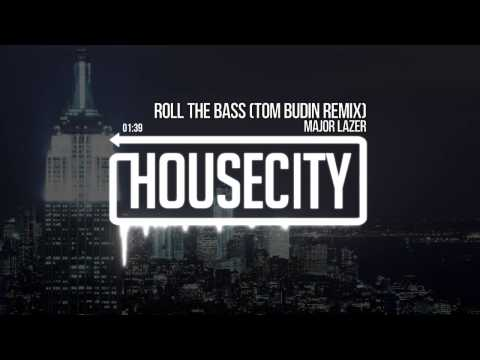 Major Lazer -  Roll The Bass (Tom Budin Remix)