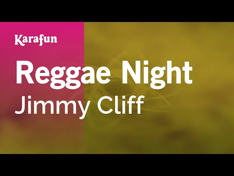 Karaoke Reggae Night - Jimmy Cliff *
