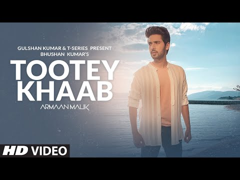 Armaan Malik: Tootey Khaab (Official Video) | Songster, Kuna
