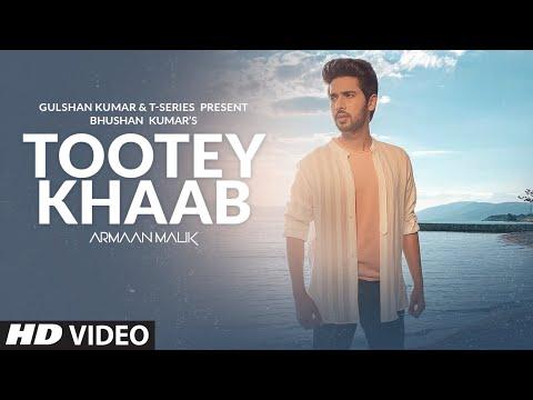 Armaan Malik: Tootey Khaab (Official Video) | Songster, Kunaal Vermaa | Shabby | Bhushan Kumar