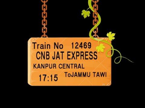 TRAIN NO 12469 TRAIN NAME CNB JAT EXPRESS KANPUR CENTRAL UNNAO JN BALAMU JN HARDOI