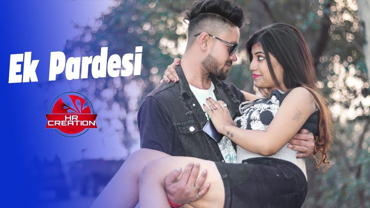 Ek Pardesi Mera Dil Le Gaya || (Remix) Hot Video || Hot Love Story || Hr Creation