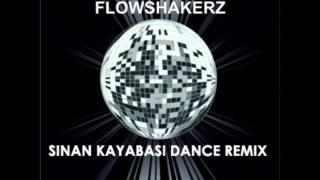 Gambar cover Flowshakerz - Outro Lex (Sinan Kayabasi Dance Remix)