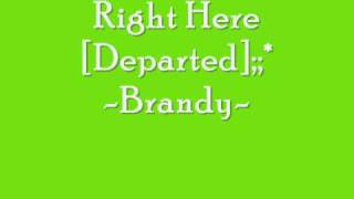 Right Here (Departed) - Brandy [CDquality +lyrics+ download]