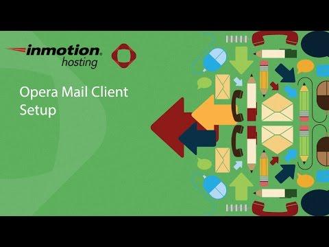 Opera Mail Client Setup