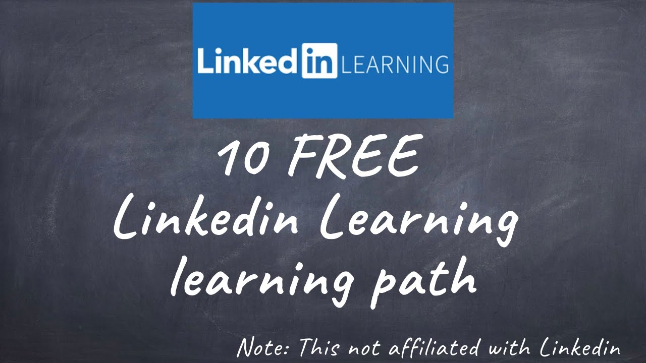 10 FREE Linkedin Learning learning path