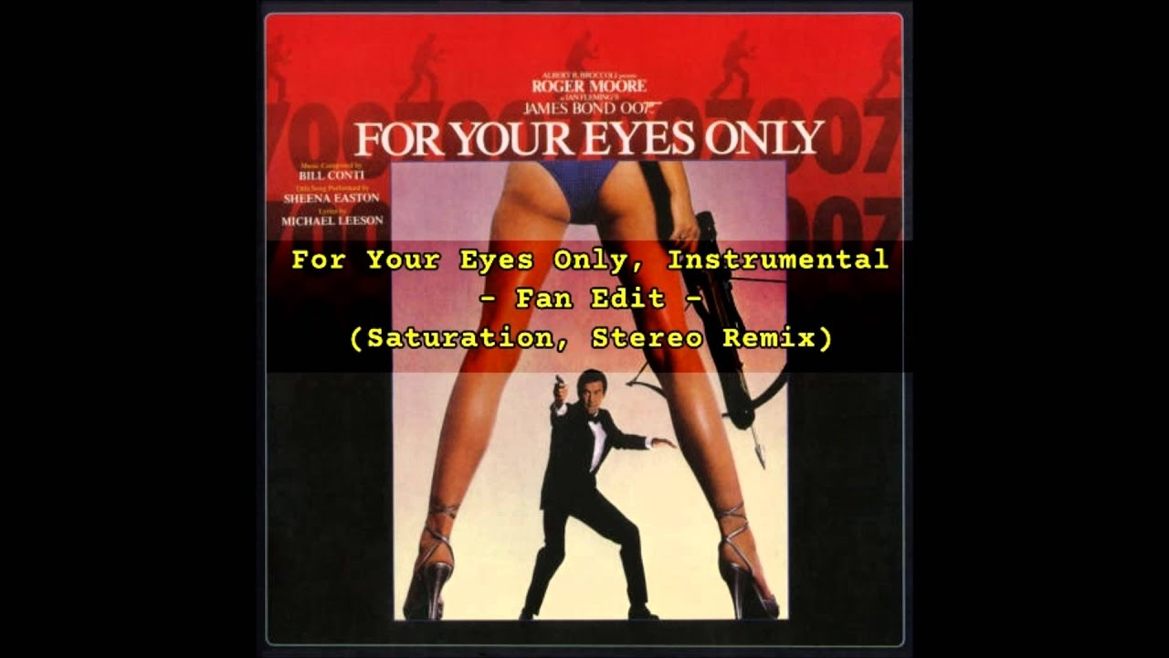 For Your Eyes Only Instrumental Fan Edit Saturation Stereo