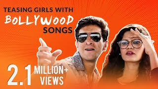 Teasing Girls With Bollywood Songs | Kiraak Hyderabadiz |