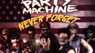 American Party Machine: Pure American Muscle (Never Forget)