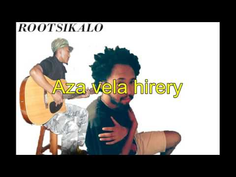 ROOTSIKALO AZA VELA HIRERY
