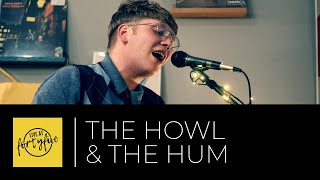 THE HOWL & THE HUM • Live At FortyFive #40