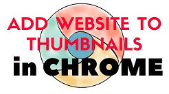 ???CHROME - How to add website to most visited THUMBNAILS?