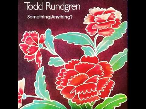 TODD RUNDGREN • It Wouldn't Have Made Any Difference